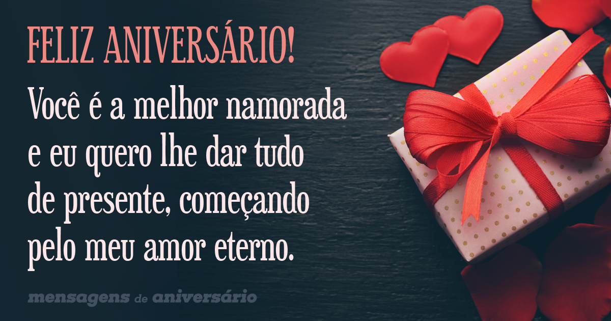 Amor Eterno Para Melhor Namorada Mensagens De Aniversário