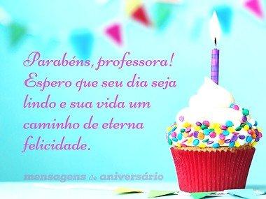 Mensagens de Aniversário para Professora - Mensagens de Aniversário