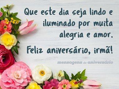 Feliz Aniversário Para Irmã Alegria e Amor!