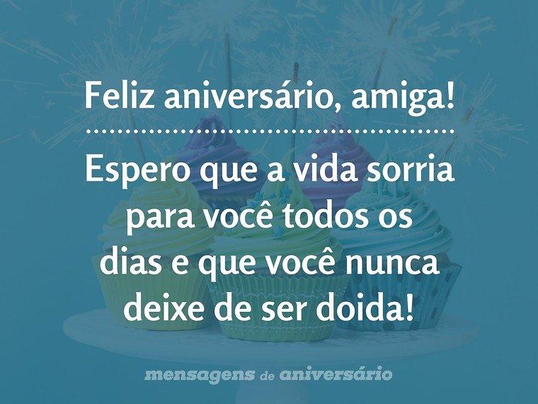 Mensagem De Aniversario Para Amigo Especial: Feliz Aniversário, Amiga Doida
