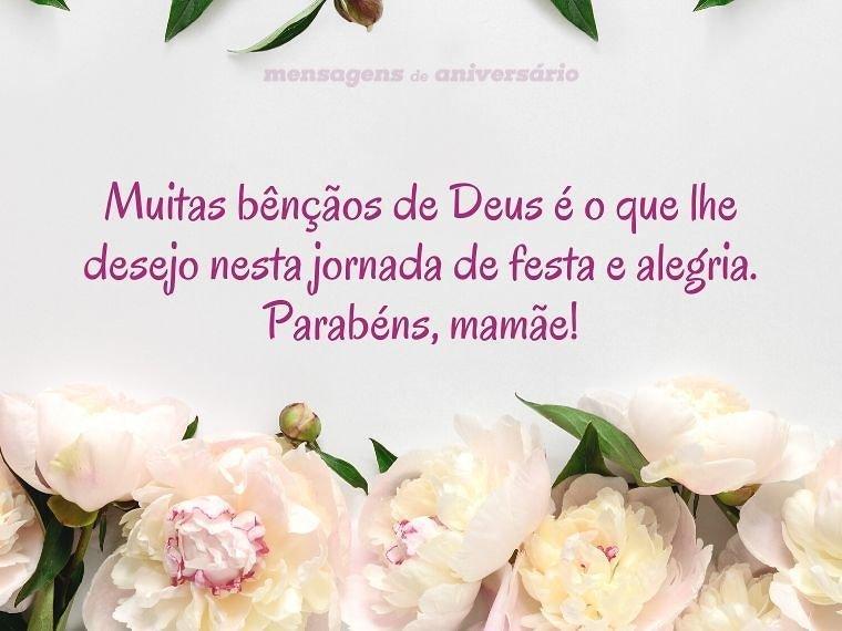 Eu lhe desejo muitas bênçãos de Deus, mamãe